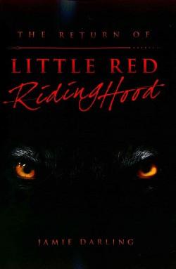 Return of Little Red Riding Hood (Paperback) (Jamie Darling)