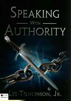 Speaking With Authority (Paperback) (Jr. Les Tomlinson)