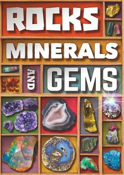 Rocks, Minerals and Gems (Hardcover) (John Farndon)