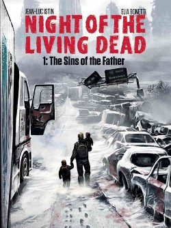 Night of the Living Dead 1 : The Sins of the Father (Hardcover) (Jean-luc Istin)