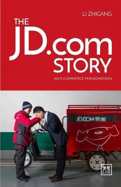 Jd.com Story : An E-commerce Phenomenon (Hardcover) (Li Zhigang)