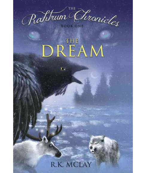 Dream (Hardcover) (R. K. Mclay) - image 1 of 1