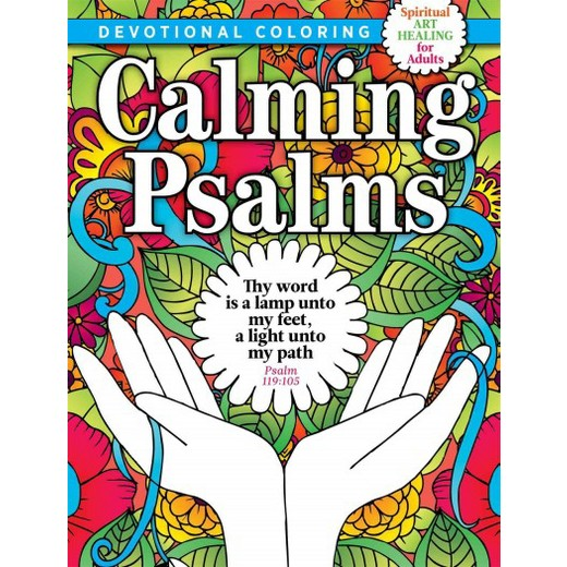 Christian Coloring Presents Calming Psalms Spiritual Art Healing For Adults Hardcover