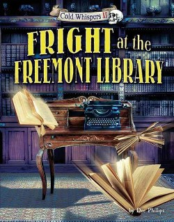 Fright at the Freemont Library (Dee Phillips)