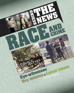 Race and Crime (Library) (Philip Steele)