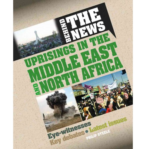 Uprisings in the Middle East and North Africa (Library) (Philip Steele) - image 1 of 1