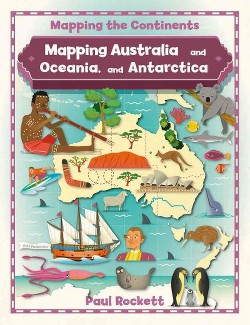 Mapping Australia and Oceania, and Antarctica (Library) (Paul Rockett)