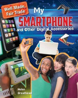 My Smartphone and Other Digital Accessories (Library) (Helen Greathead)