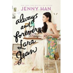 Always and Forever, Lara Jean -  by Jenny Han (Hardcover)