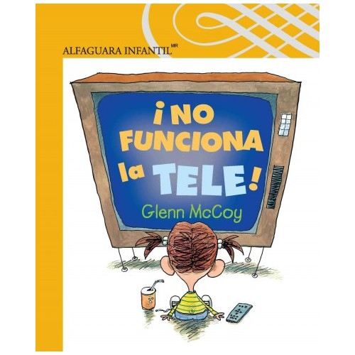 ¡No funciona la tele!/ TV Does Not Work! (Paperback) (Glenn McCoy)