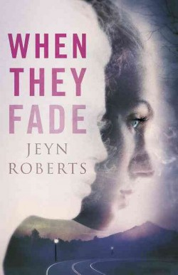 When They Fade (Hardcover) (Jeyn Roberts)
