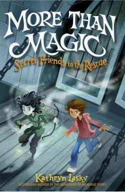 More Than Magic (Library) (Kathryn Lasky)