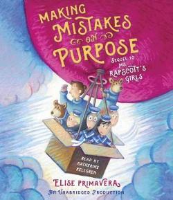 Making Mistakes on Purpose (Unabridged) (CD/Spoken Word) (Elise Primavera)