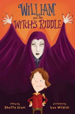 William and the Witch's Riddle (Library) (Shutta Crum)