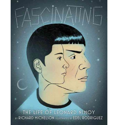 Fascinating : The Life of Leonard Nimoy (Library) (Richard Michelson) - image 1 of 1