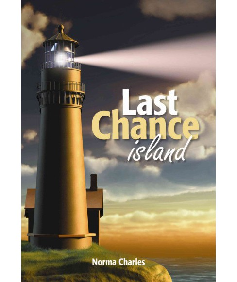Last Chance Island (Paperback) (Norma Charles) - image 1 of 1
