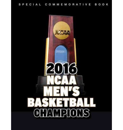2016 Ncaa Men's Basketball Champions - Midwest Regional (Paperback) - image 1 of 1