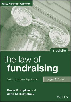 Law of Fundraising 2017 -  by Bruce R. Hopkins & Alicia M. Beck (Paperback)