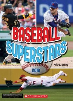 Baseball Superstars 2016 (Paperback) (K. C. Kelley)