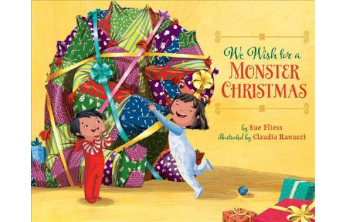 We Wish for a Monster Christmas -  by Sue Fliess (School And Library) - image 1 of 1