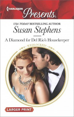 Diamond for Del Rio's Housekeeper (Paperback) (Susan Stephens)