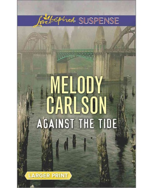 Against the Tide (Paperback) (Melody Carlson) - image 1 of 1