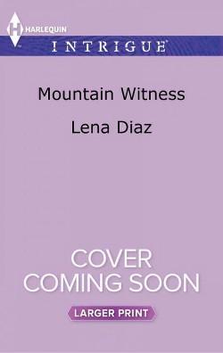 Mountain Witness (Paperback) (Lena Diaz)