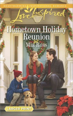 Hometown Holiday Reunion (Paperback) (Mia Ross)