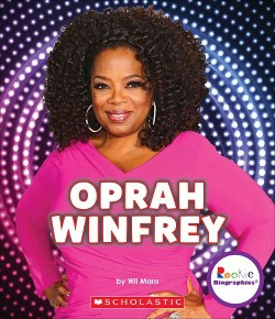Oprah Winfrey : An Inspiration to Millions (Library) (Wil Mara)