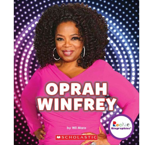 Oprah Winfrey : An Inspiration to Millions (Library) (Wil Mara) - image 1 of 1