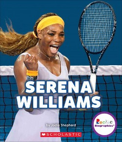 Serena Williams : A Champion on and Off the Court (Library) (Jodie Shepherd)