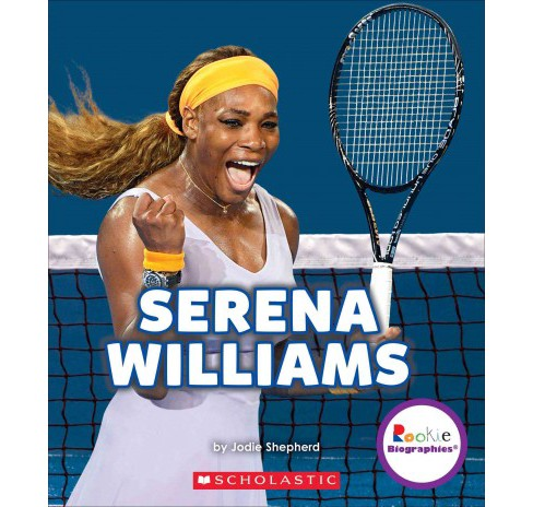 Serena Williams : A Champion on and Off the Court (Library) (Jodie Shepherd) - image 1 of 1