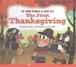 If You Were a Kid at the First Thanksgiving Dinner (Library) (Melisa Sarno)
