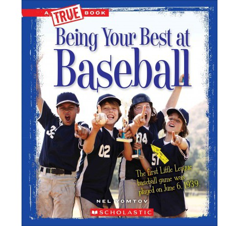 Being Your Best at Baseball (Library) (Nel Yomtov) - image 1 of 1