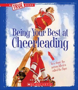 Being Your Best at Cheerleading (Library) (Nel Yomtov)