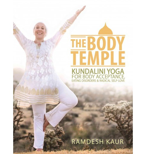 Body Temple : Kundalini Yoga for Body Acceptance, Eating Disorders & Radical Self-Love (Paperback) - image 1 of 1