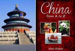China from a to Z (Hardcover) (Matt Weber)