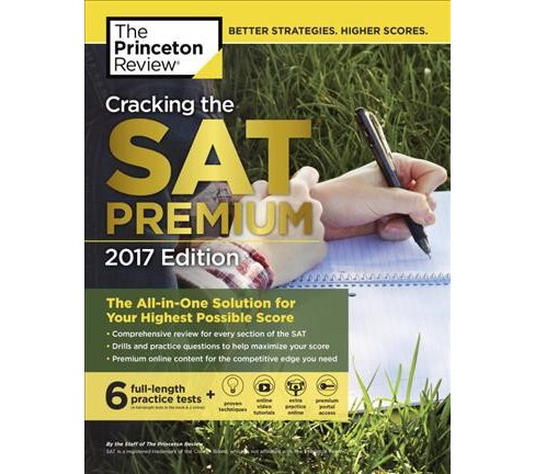 Cracking the Sat Premium Edition With 6 Practice Tests 2017 : The All-in-one Solution for Your Highest - image 1 of 1