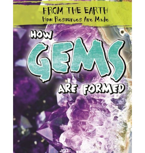 How Gems Are Formed (Library) (Jill Keppeler) - image 1 of 1