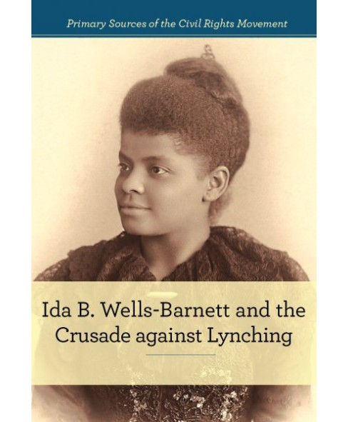 Ida B. Wells-barnett and the Crusade Against Lynching (Library) (Alison Morretta) - image 1 of 1