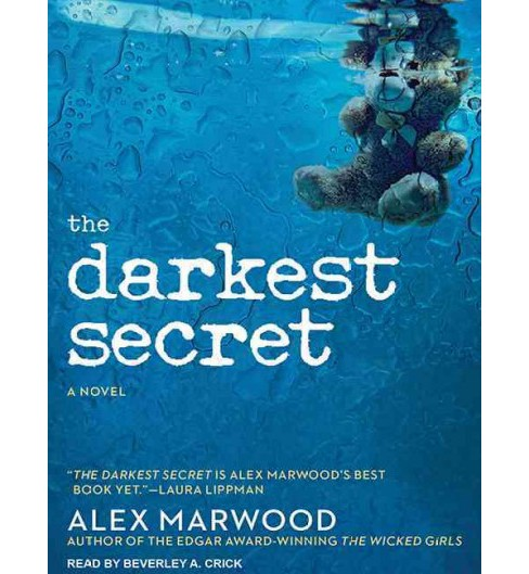 Darkest Secret (Unabridged) (CD/Spoken Word) (Alex Marwood) - image 1 of 1