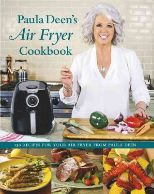 Paula Deen's Air Fryer Cookbook (Hardcover)(Paula H. Deen)