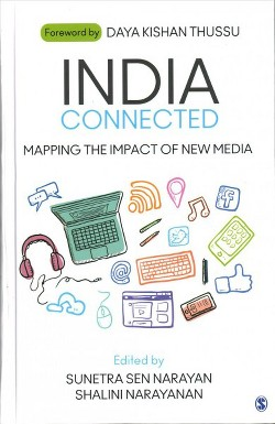 India Connected : Mapping the Impact of New Media (Hardcover)