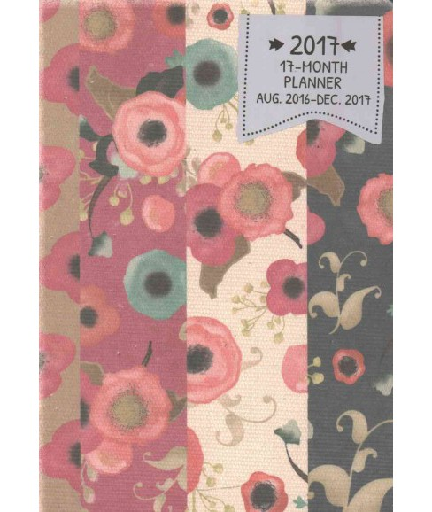 Floral Stripes Deconstructed Planner 2017 (Hardcover) - image 1 of 1
