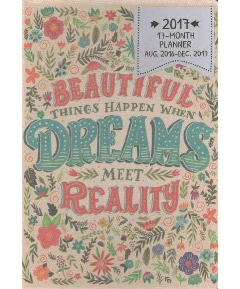 Beautiful Things Happen 17 Months 2017 Deconstructed Planner (Hardcover) - image 1 of 1