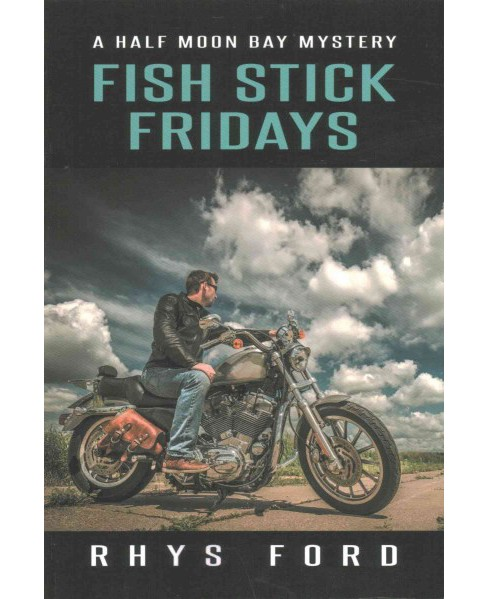 Fish Stick Fridays (Paperback) (Rhys Ford) - image 1 of 1
