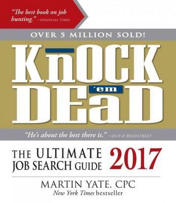 Knock U0027em Dead 2017 : The Ultimate Job Search Guide (Paperback) (Martin  Yate)  Knock Em Dead Resumes