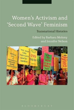 """Women's Activism and """"Second Wave"""" Feminism : Transnational Histories (Hardcover)"""