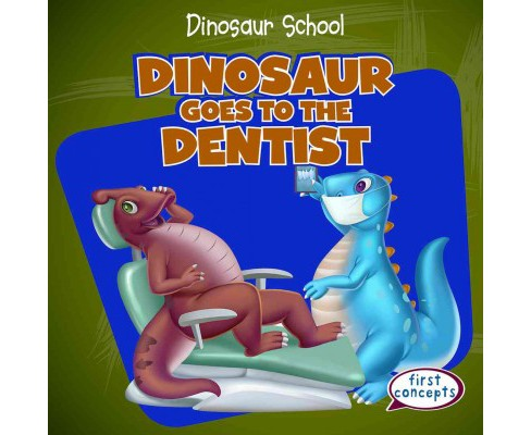 Dinosaur Goes to the Dentist (Library) (Ken Alside) - image 1 of 1