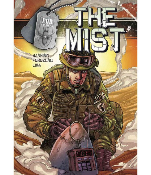 EOD Soldiers : The Mist (Library) (Matthew K. Manning) - image 1 of 1